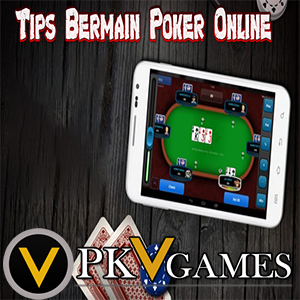 Situs Judi Poker Terpercaya Agen Poker Online Terbaik Bandar Judi Poker Online Terpercaya